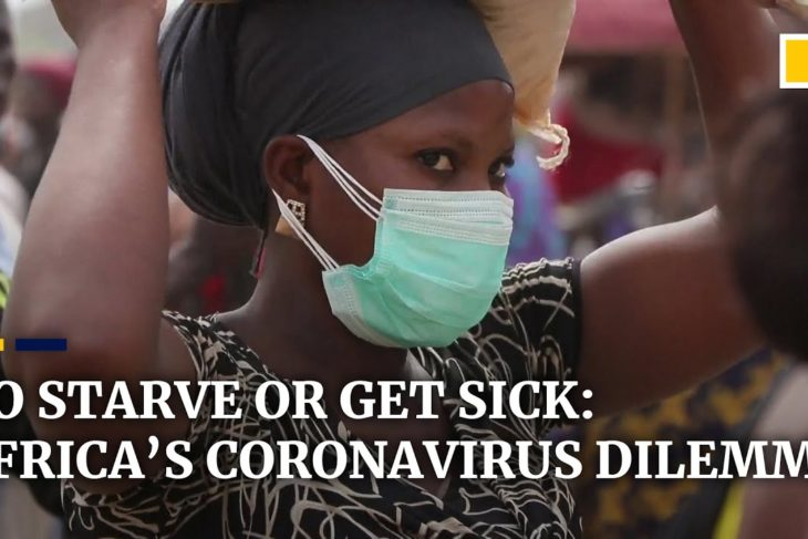 To starve or get sick: Africa's lockdown dilemma amid the coronavirus pandemic