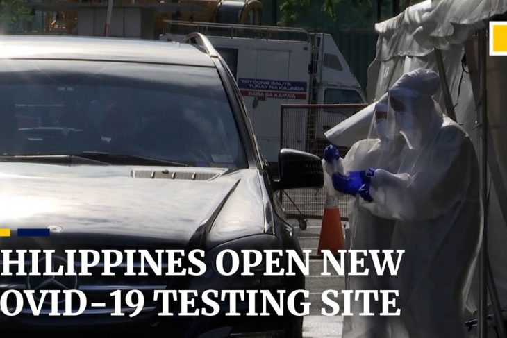 The Philippines opens new drive-through Covid-19 test sites, as threat of martial law looms