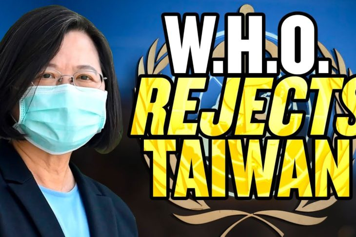 Taiwan REJECTED by World Health Organization