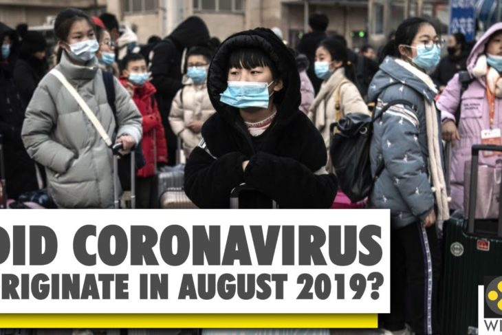 Coronavirus may have been in Wuhan in August: Study   COVID-19
