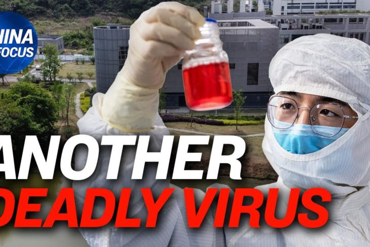Wuhan's controversial lab studies new deadly virus