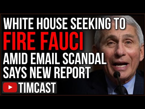 Biden Admin Seeks To FIRE FAUCI Amid Email Scandal Says New Report, Republicans DEMAND He Be Fired