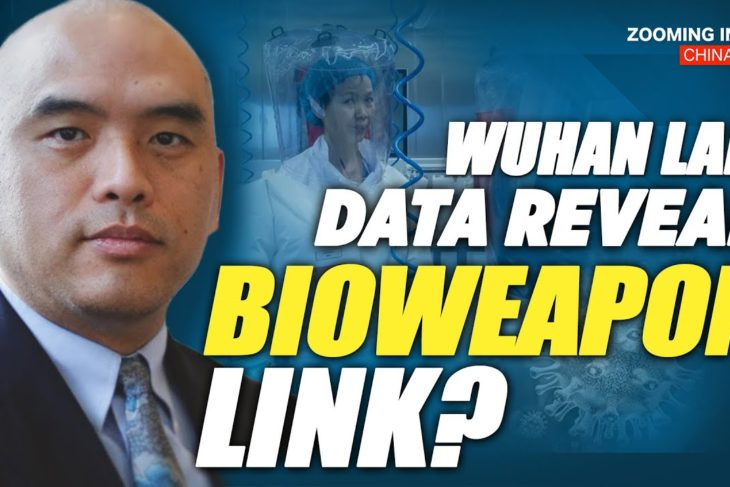 Could Wuhan Lab Data Acquired by the U.S. Contain Info Linked to China's Bio Weapons Program?